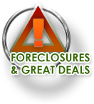 Foreclosures & Great Deals